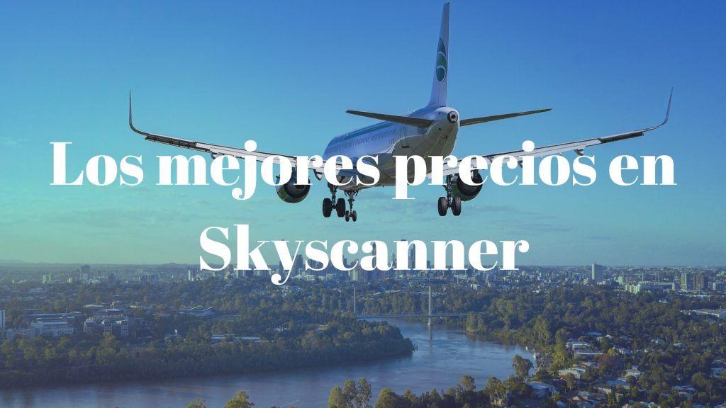buscador de vuelos baratos Skyscanner